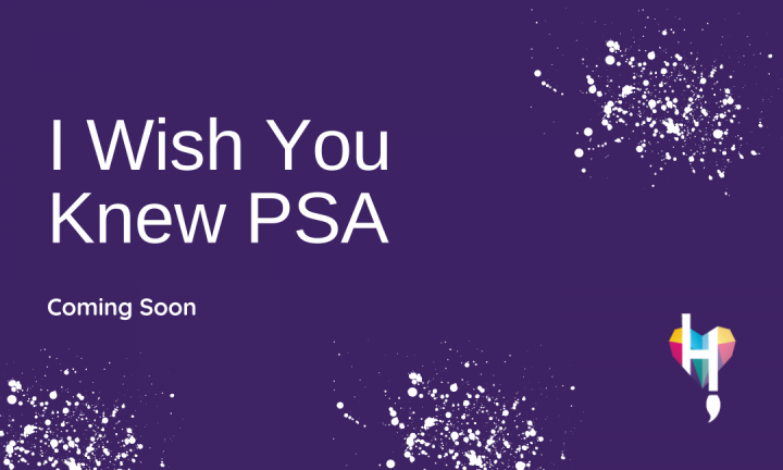 I Wish You Knew PSA coming soon